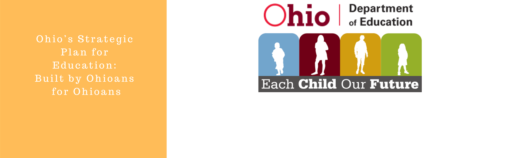 Each Child Our Future: Ohio's Strategic Plan for Education