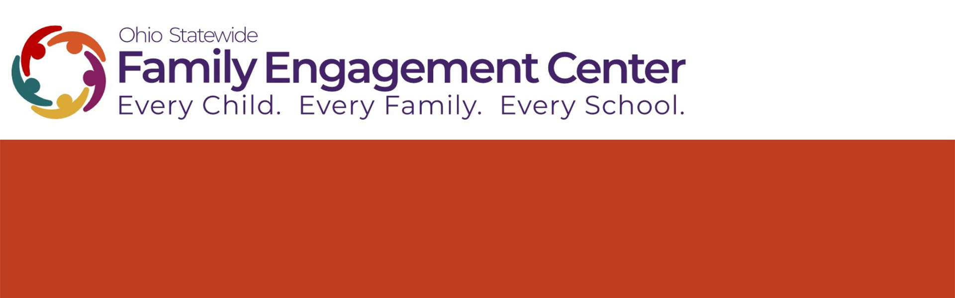 Banner reads Ohio Statewide Family Engagement Center - Every Child. Every Family. Every School.